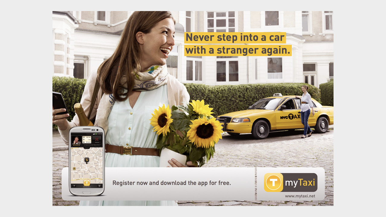 mytaxi Print Anzeige Never step into a car with a stranger again.