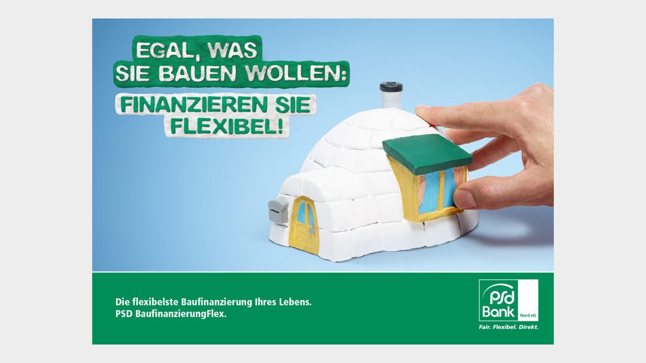 psd Bank Print Anzeige Iglu Egal, was sie bauen wollen: Finanzieren sie flexibel!