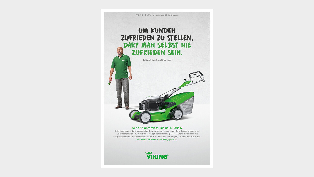 VIKING Print Anzeige Um Kunden zufrieden zu stellen, darf man selbst nie zufrieden sein.